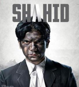 Shahid was the movie made on life of lawyer Shahid Azmi who was killed in 2010.